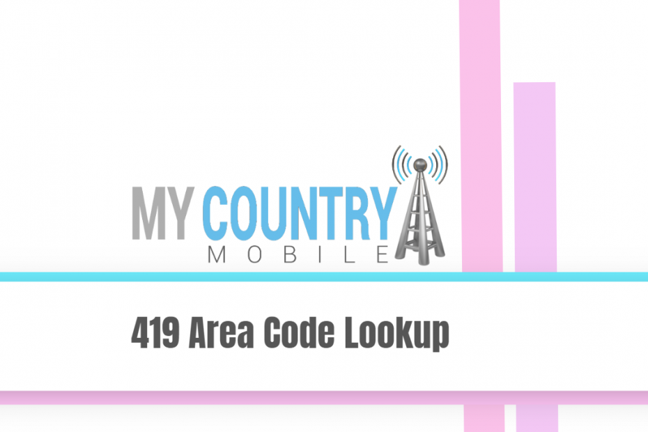 419 Area Code Lookup - My Country Mobile
