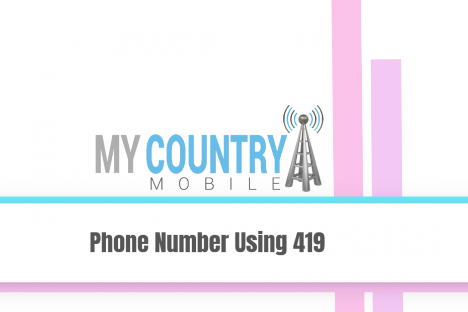 Phone Number Using 419 - My Country Mobile