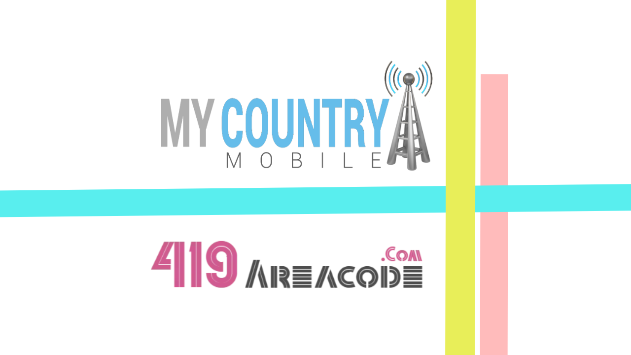 419 Area Code - My Country Mobile